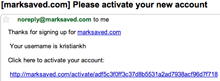 An activation e-mail adds unnecessary friction to the sign-up process.